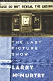 The Last Picture Show, Larry McMurtry, 0684853868