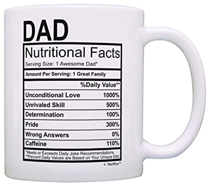 Fathers Day Gifts for Dad Nutritional Facts Label Funny Gifts for Dad Gag  Gift Coffee Mug