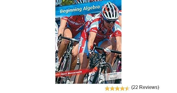 Beginning Algebra (Mathematics): Sherri Messersmith: 9780073406169 ...