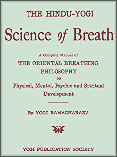 The hindu yogi science of breath magical antiquarian a weiser the hindu yogi science of breath a complete manual of the oriental breathing philosophy fandeluxe Choice Image