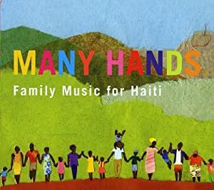 Many Hands: Family Music For Haiti