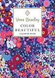 Vera Bradley Color Beautiful Coloring Book (Vera Bradley Coloring Collection)
