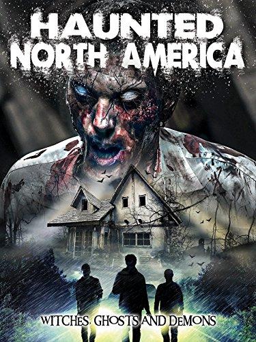 Haunted North America (Haunted House Horror Movie)