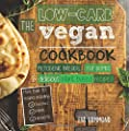 The Low Carb Vegan Cookbook: Ketogenic Breads, Fat Bombs & Delicious Plant Based Recipes (Ketogenic Vegan) (Volume 1)