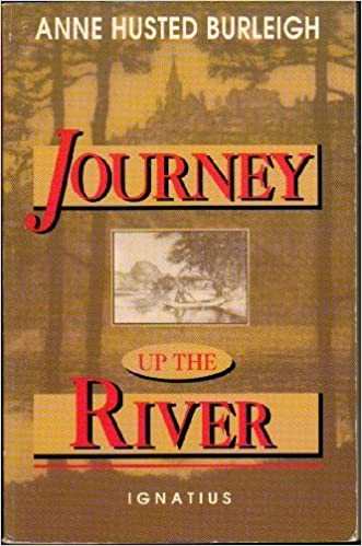 Book Journey Up the River: A Midwesterner's Spiritual Pilgrimage by Anne H. Burleigh (1994-11-01)