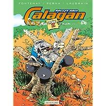 Calagan - Rallye raid - Tome 02 (French Edition)
