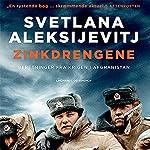Zinkdrengene: Beretninger fra krigen i Afghanistan | Svetlana Aleksijevitj