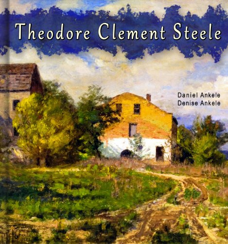 Theodore Clement Steele: 80+ Impressionist Reproductions