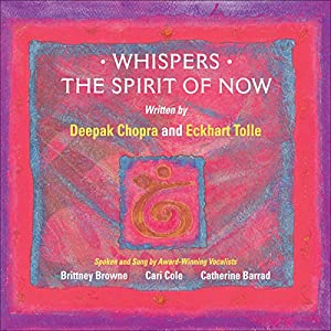 Whispers - The Spirit of NOW Audiobook