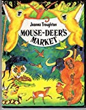 img - for Mouse Deer's Market (Blackie Folk Tales of the World) book / textbook / text book