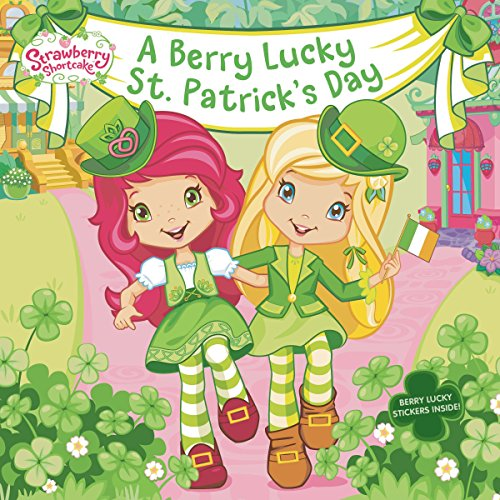A Berry Lucky St. Patrick's Day (Strawberry (Strawberry Word Book)