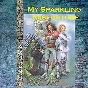 My Sparkling Misfortune, Volume 1 Audiobook