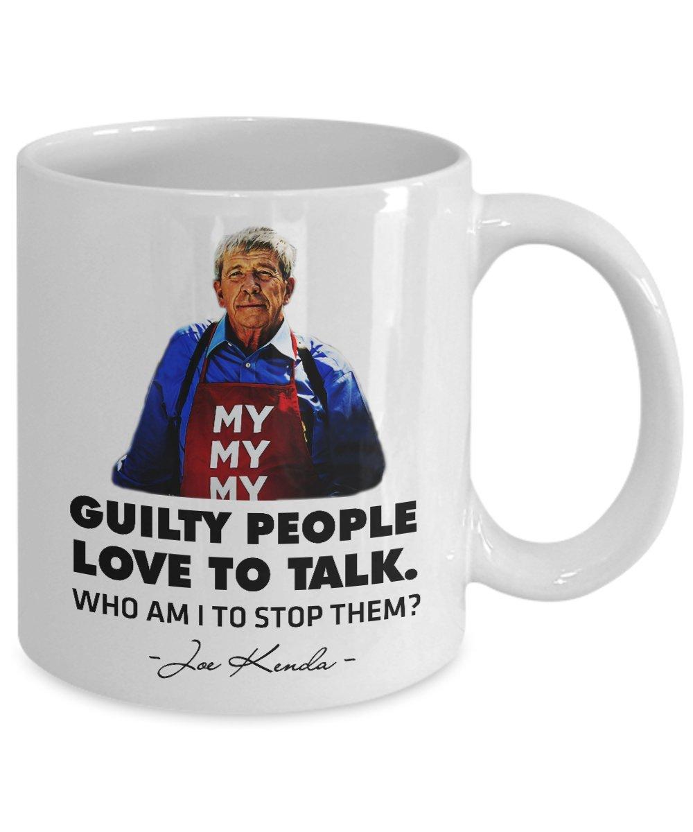 Amazon.com: Joe Kenda Mug Guilty People Love to Talk Funny Joe Kenda ...