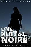 UNE NUIT TRÈS NOIRE: Apéribook goût Thriller (French Edition)