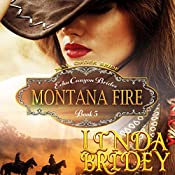 Mail Order Bride - Montana Fire: Echo Canyon Brides, Book 5 | Linda Bridey