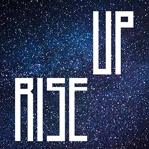 Rise Up (Days of Power Soundtrack) [feat. Alyssa Lee Lewis]