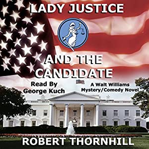 Lady Justice and the Candidate Audiobook