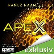 Apex (Nexus-Trilogie 3)   Ramez Naam
