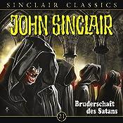 Bruderschaft des Satans (John Sinclair Classics 21) | Jason Dark