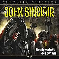 Bruderschaft des Satans (John Sinclair Classics 21)