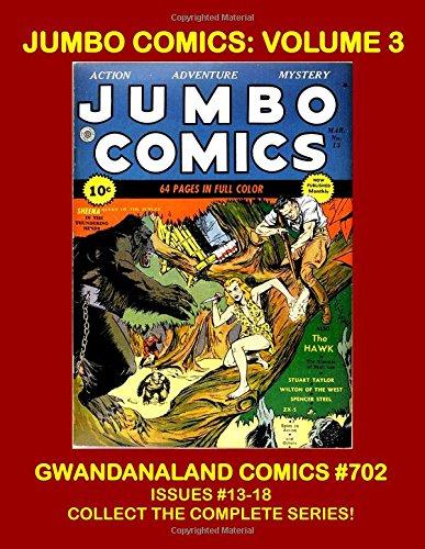 Download Jumbo Comics - Volume 3: Gwandanaland Comics #702 -- Issues #13-18 -- Collect the Entire Series! pdf