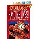 Hayduke Lives!: A Novel