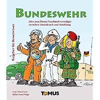 Ratgeber für Besserwisser Bundeswehr