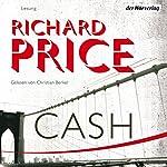 Cash | Richard Price