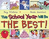 This School Year Will Be the Best!, Kay Winters, 0142426962