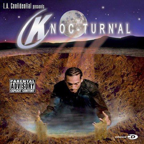L A  Confidential Presents Knoc-Turna'l: Knoc-Turn' Al