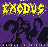 Lessons in Violence: The Best of Exodus