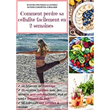 Programme : Comment perdre sa cellulite facilement en 2 semaines (French Edition)