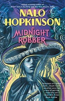 Midnight Robber by [Hopkinson, Nalo]