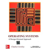 OPERATING SYSTEMS : A DESIGN-ORIENTED APPROACH