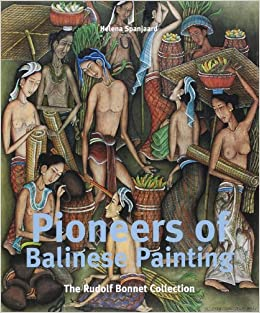 Book Pioneers of Balinese Painting: The Collection of Rudolf Bonnet