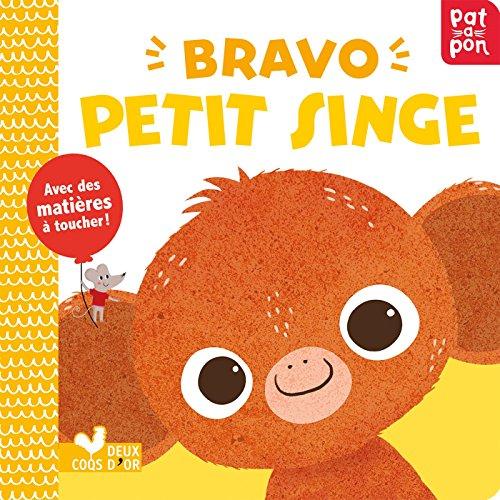 Bravo petit singe - livre animé