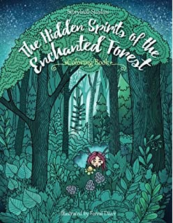 The Hidden Spirits Of Enchanted Forest A Magical Coloring Book For Adults And Kids
