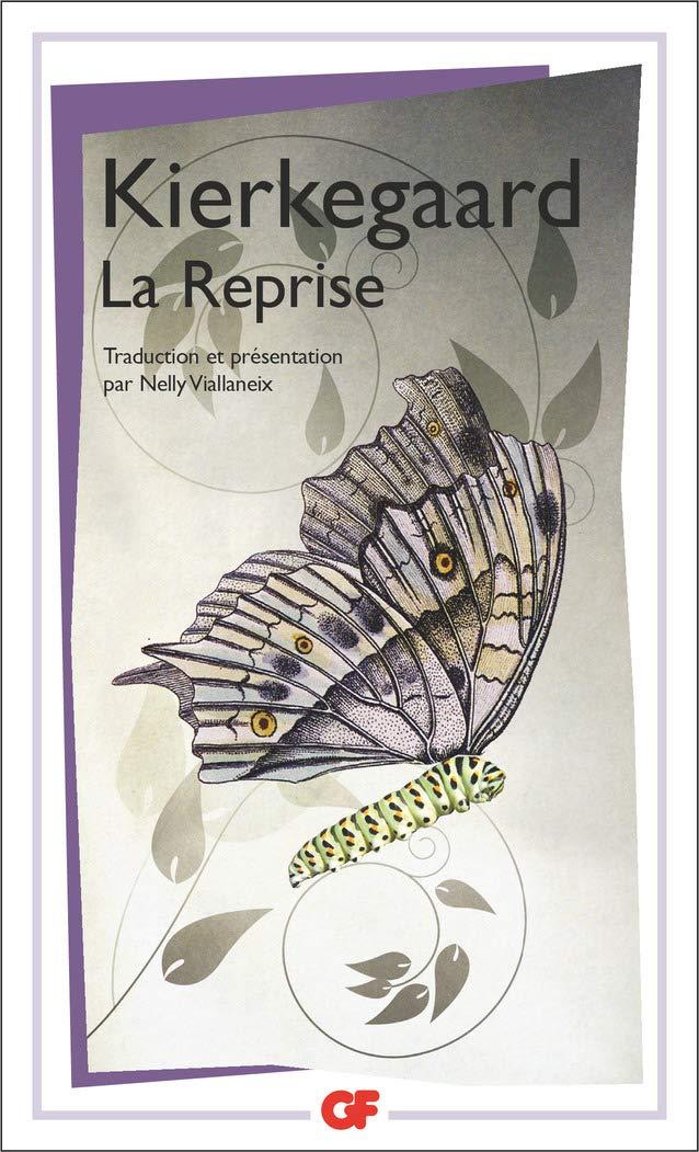 Edition poche GF de La Reprise de Kierkegaard