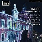 Joachim Raff: Piano Works, Vol. 6
