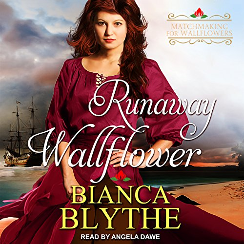 Runaway Wallflower: Matchmaking for Wallflowers Series, Book 3 by Tantor Audio