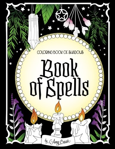 Coloring Book of Shadows Book of Spells [Cesari, Amy] (Tapa Blanda)