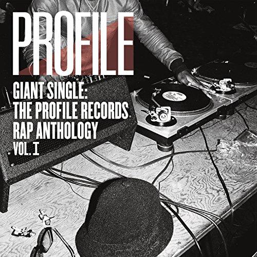 Giant Single: Profile Records Rap An Thology Vol. ()