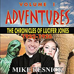 Adventures: The Chronicles of Lucifer Jones 1922-1926