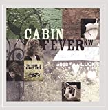 The Door Is Always Open by Cabin Fever Nw