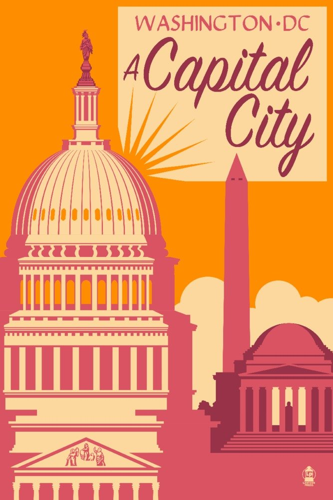 ワシントンDC – A Capital City 9 x 12 Art Print LANT-73507-9x12 B01CXYDPHU  9 x 12 Art Print