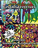 Alphabet Adventure: A Kaleidoscopia Coloring Book (Volume 1)