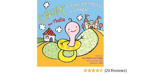 Chupi: El Binky que regresó a su hogar (Spanish Edition)