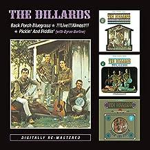 Dillards -  Back Porch Bluegrass/Live!!! Almost!!!/Pickin And Fiddlin