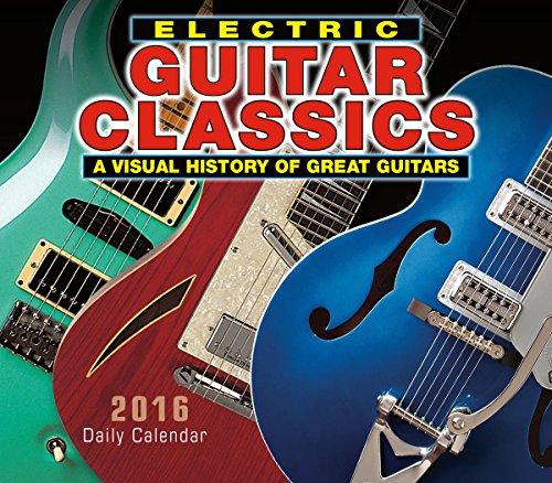 Electric Guitar Classics 2016 Boxed/Daily Calendar
