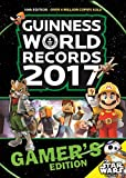 Guinness World Records 2017 Gamer's Edition (Guinness World Records: Gamer's Edition)